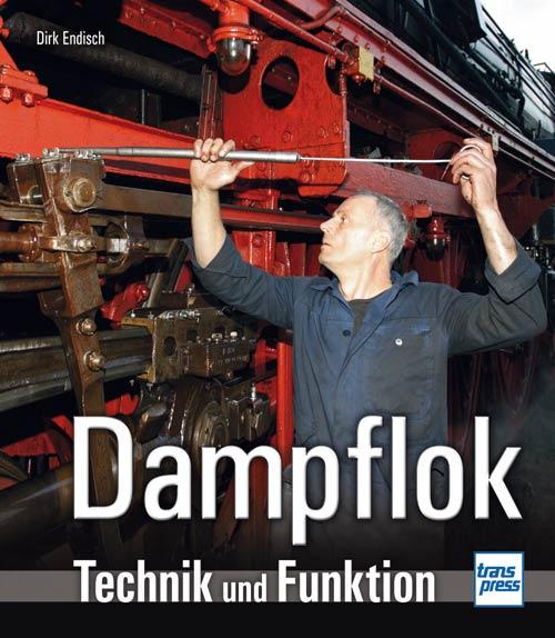 Dampflok - Technik und Funktion